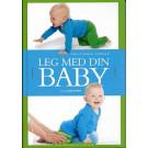 BRUGT Leg med din baby 0-12 måneder af Lone Spliid